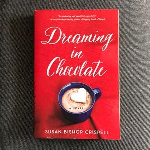 Dreaming in Chocolate by Susan Bishop Chrispell